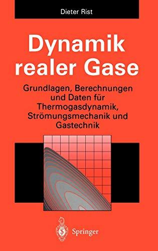 Dynamik realer Gase: Dieter Rist