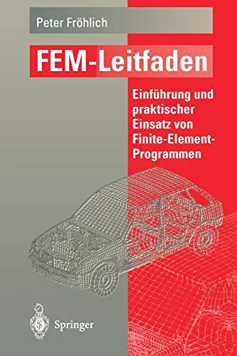9783540586432: Fem-Leitfaden: Einfuhrung Und Praktischer Einsatz Von Finite-Element-Programmen