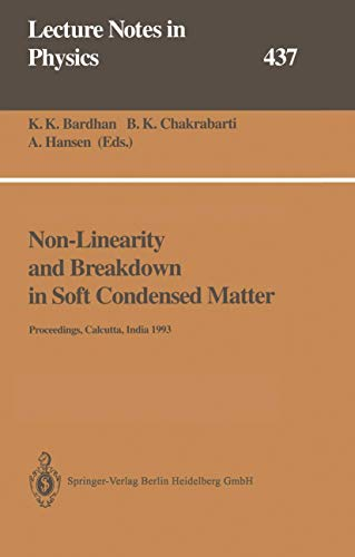 Non-linearity and breakdown in soft condensed matter: Bardhan, K. K.,