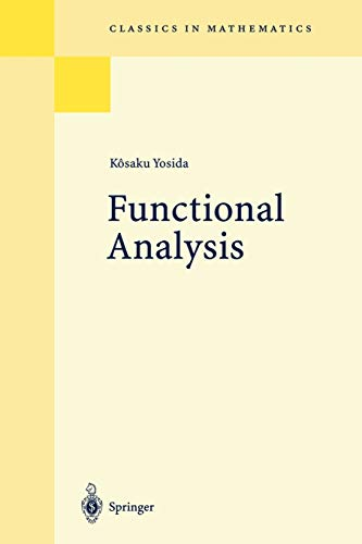 9783540586548: Functional Analysis (Classics in Mathematics)