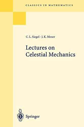 9783540586562: Lectures on Celestial Mechanics (Classics in Mathematics)