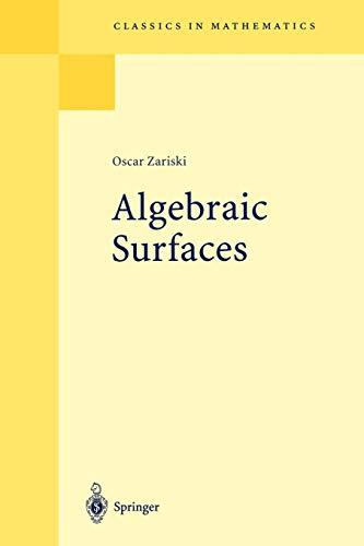 9783540586586: Algebraic Surfaces (Classics in Mathematics)