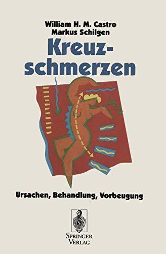 9783540586692: Kreuzschmerzen: Ursachen, Behandlung, Vorbeugung (German Edition)