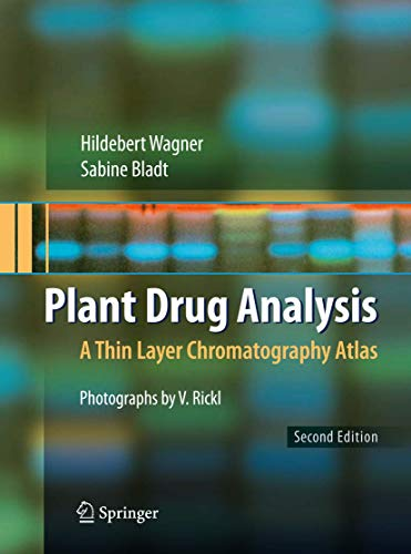 9783540586760: Plant Drug Analysis: A Thin Layer Chromatography Atlas