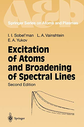 9783540586869: Excitation of Atoms and Broadening of Spectral Lines (Springer Series on Atomic, Optical, and Plasma Physics)