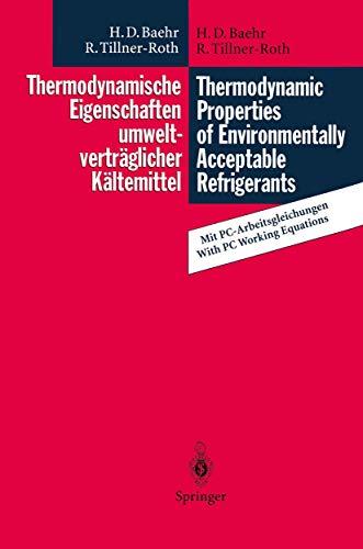 9783540586937: Thermodynamische Eigenschaften umweltverträglicher Kältemittel / Thermodynamic Properties of Environmentally Acceptable Refrigerants: ... R 152a and R 123 (German and English Edition)