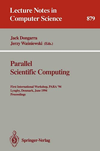 Parallel Scientific Computing: First International Workshop, PARA '94, Lyngby, Denmark, June 20...