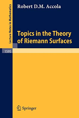 Topics in the Theory of Riemann Surfaces: Accola, Robert D.M.