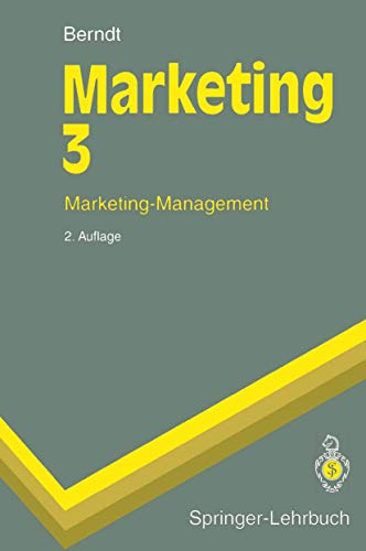 9783540587484: Marketing 3: Marketing-Management (Springer-Lehrbuch)