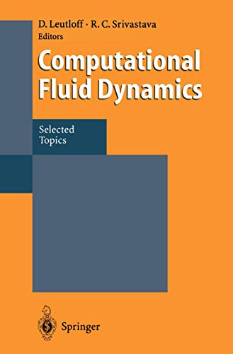 9783540587576: Computational Fluid Dynamics: Selected Topics