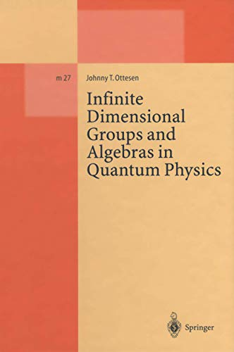 9783540589143: Infinite Dimensional Groups and Algebras in Quantum Physics (Lecture Notes in Physics Monographs)