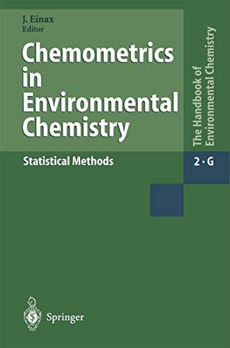 Chemometrics in Environmental Chemistry - Statistical Methods: Editor-J?rgen Einax; Contributor-T.E.
