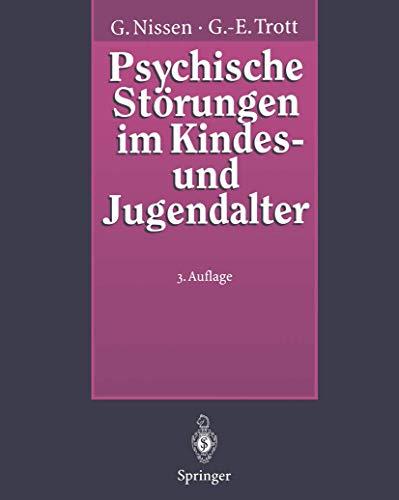 9783540589662: Psychische Störungen im Kindes- und Jugendalter: Ein Grundriß der Kinder- und Jugendpsychiatrie (German Edition)