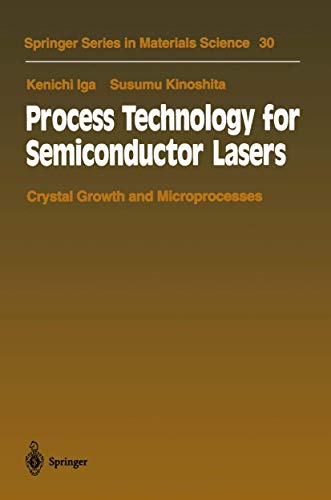 Process Technology for Semiconductor Lasers: Crystal Growth: Iga, Kenichi;Kinoshita, Susumu