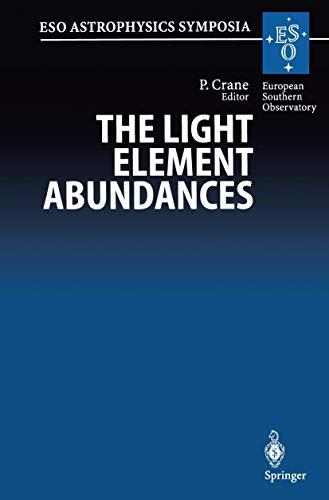 The Light Element Abundances: Proceedings of an