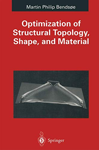 9783540590576: Optimization of Structural Topology, Shape, And Material