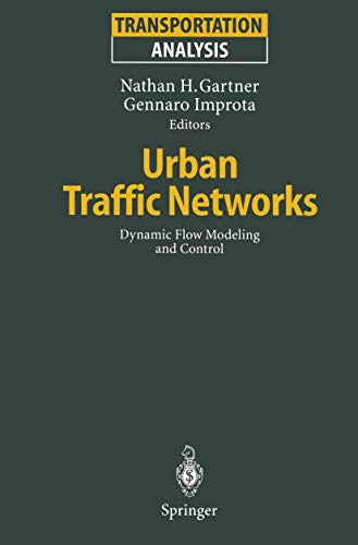 9783540590736: Urban Traffic Networks: Dynamic Flow Modeling and Control (Transportation Analysis)