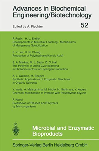 Microbial and Enzymatic Bioproducts (Advances in Biochemical: Editor-A. Fiechter; Contributor-M.