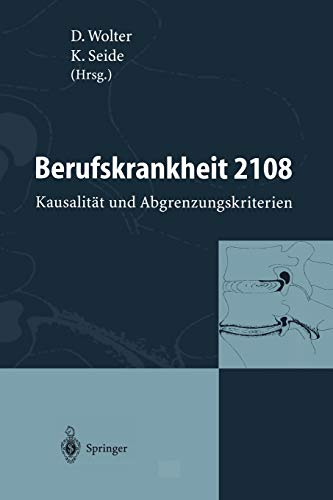 9783540591412: Berufskrankheit 2108: Kausalität und Abgrenzungskriterien