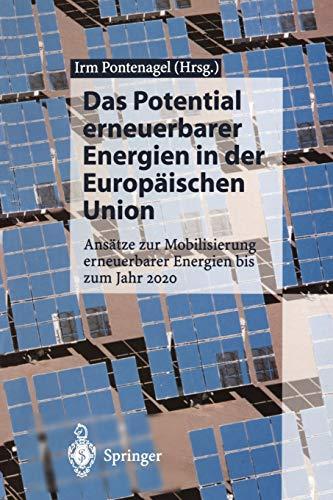 Das Potential erneuerbarer Energien in der Europ?ischen: Pontenagel, Irm [Editor];