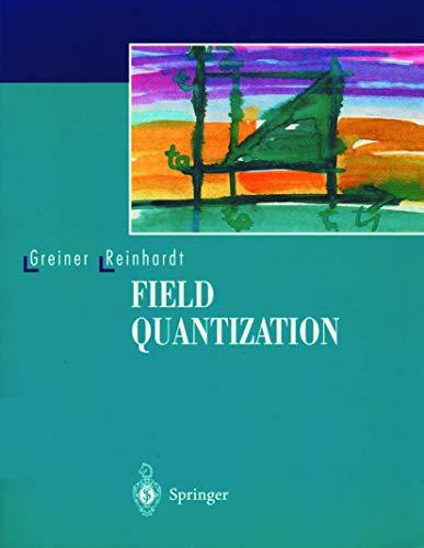 Field Quantization: Walter Greiner; Joachim