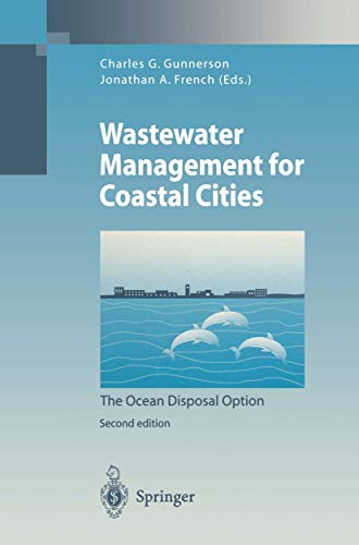 9783540592167: Wastewater Management for Coastal Cities: The Ocean Disposal Option (Environmental Science and Engineering)