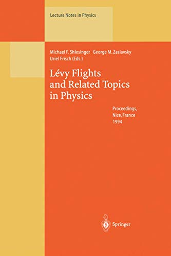 9783540592228: Levy Flights and Related Topics in Physics: Proceedings of the International Workshop Held at Nice, France, 27 - 30 June 1994 (Lecture Notes in Physics)