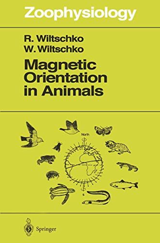 9783540592570: Magnetic Orientation in Animals (Zoophysiology)