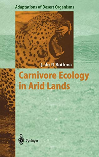 9783540592655: Carnivore Ecology in Arid Lands (Adaptations of Desert Organisms)