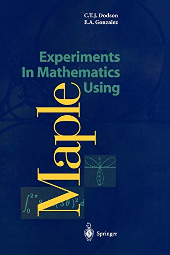 9783540592846: Experiments in Mathematics Using Maple