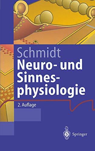 9783540592921: Neuro- Und Sinnesphysiologie (Springer-Lehrbuch)