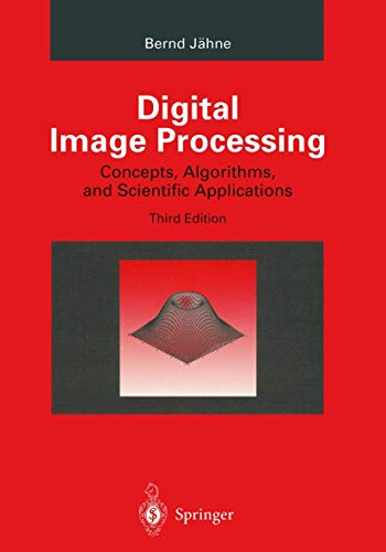 9783540592983: Digital Image Processing: Concepts, Algorithms, and Scientific Applications
