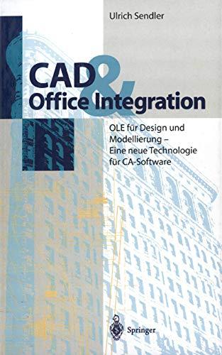 9783540593317: CAD & Office Integration: OLE für Design und Modellierung - Eine neue Technologie für CA-Software (German Edition)