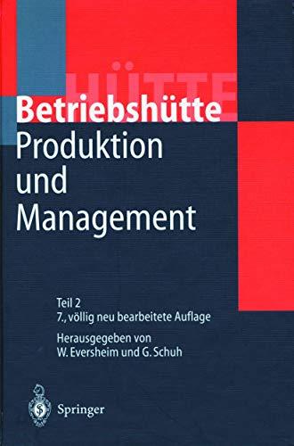 9783540593607: Produktion und Management »Betriebshütte« (German Edition)