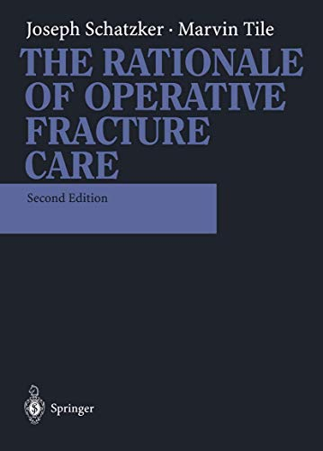 9783540593881: The Rationale of Operative Fracture Care