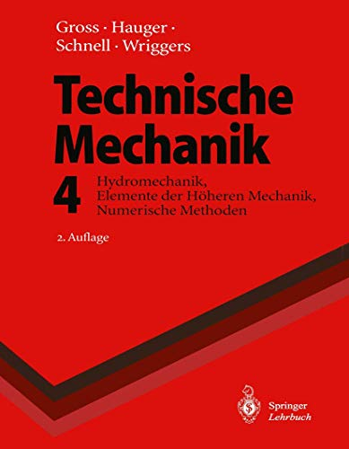 9783540594185: Hydromechanik, Elemente der H�heren Mechanik, Numerische Methoden, 4. Band