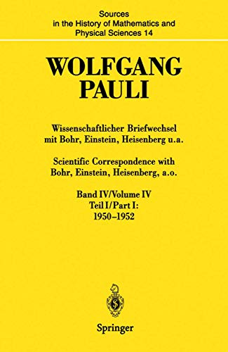 9783540594420: Wissenschaftlicher Briefwechsel mit Bohr, Einstein, Heisenberg u.a. Band IV, Teil I: 1950–1952/Scientific Correspondence with Bohr, Einstein. and Physical Sciences (German Edition)