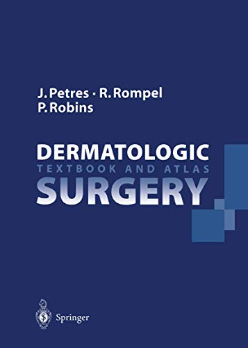 9783540594536: Dermatologic Surgery: Textbook and Atlas