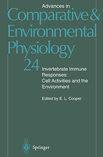 9783540594680: Invertebrate Immune Responses: Cell Activities and the Environment (Advances in Comparative and Environmental Physiology)