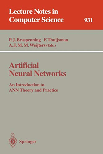 9783540594888: Artificial Neural Networks: An Introduction to ANN Theory and Practice (Lecture Notes in Computer Science)