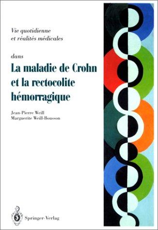 9783540595854: Maladie de Crohn et rectocolite h�morragique : Questions - R�ponses - T�moignages