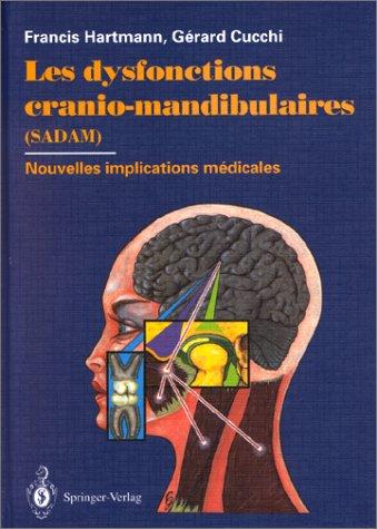 9783540596028: Les dysfonctions cranio-mandibulaires (SADAM) : Nouvelles implications médicales