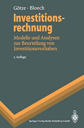 9783540600008: Investitionsrechnung: Modelle Und Analysen Zur Beurteilung Von Investitionsvorhaben (Springer-Lehrbuch) (German Edition)