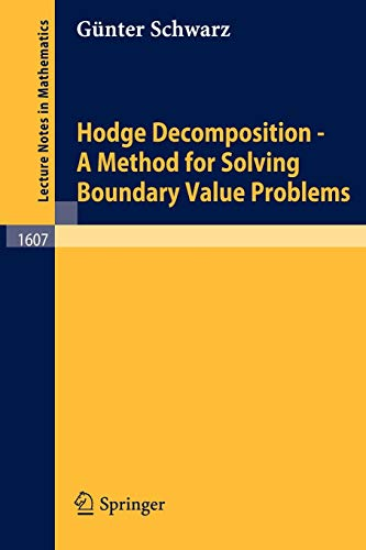 9783540600169: Hodge Decomposition - A Method for Solving Boundary Value Problems (Lecture Notes in Mathematics)