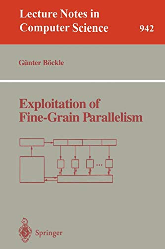 9783540600541: Exploitation of Fine-Grain Parallelism (Lecture Notes in Computer Science)