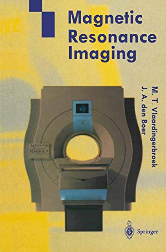 9783540600800: Magnetic Resonance Imaging: Theory and Practice