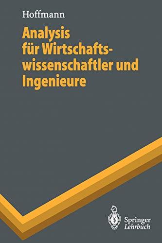 9783540601081: Analysis f�r Wirtschaftswissenschaftler und Ingenieure (Springer-Lehrbuch)