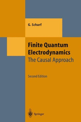 9783540601425: Finite Quantum Electrodynamics: The Causal Approach (Theoretical and Mathematical Physics)