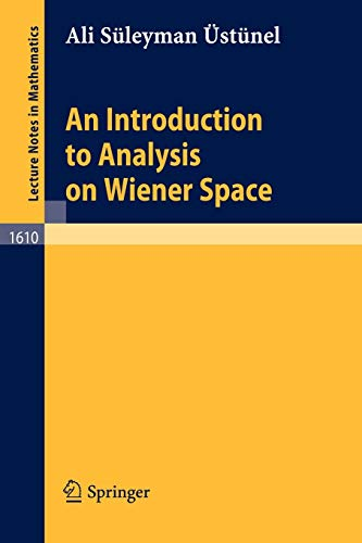 9783540601708: An Introduction to Analysis on Wiener Space (Lecture Notes in Mathematics)