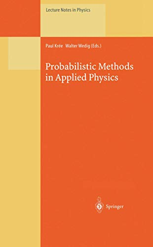 9783540602149: Probabilistic Methods in Applied Physics (Lecture Notes in Physics)